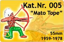 "Kat.Nr.: 005""Mato Tope"""