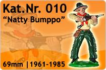 """Kat.Nr.: 010""""Natty Bumppo"""""""