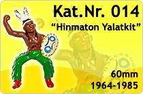 """Kat.Nr.: 014""""Hinmaton Yalatkit"""""""