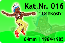 """Kat.Nr.: 016""""Oshkoah"""""""