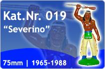 """Kat.Nr.: 019""""Severino"""""""