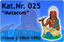 "Kat.Nr.: 025""Metacom"""