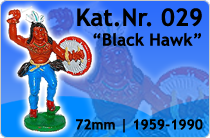 "Kat.Nr.: 029""Black Hawk"""