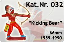 """Kat.Nr.: 032""""Kicking Bear"""""""
