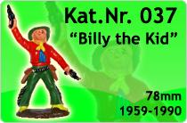 """Kat.Nr.: 037""""Billy the Kid"""""""