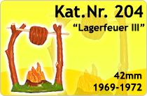 "Kat.Nr.: 204""Lagerfeuer III"""
