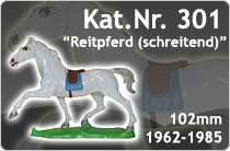 """Kat.Nr.: 301""""Reitpferd (schreitend)"""""""