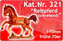 """Kat.Nr.: 321""""Reitpferd"""""""