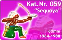 """Kat.Nr.: 059""""Sequoya"""""""