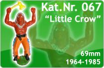 """Kat.Nr.: 067""""Little Crow"""""""