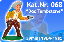 "Kat.Nr.: 068""Doc Tombstone"""