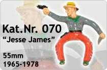 """Kat.Nr.: 070""""Jesse James"""""""