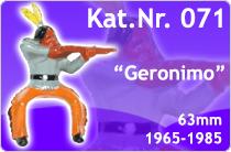 """Kat.Nr.: 071""""Geronimo"""""""