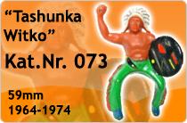 """Kat.Nr.: 073""""Tashunka Witko"""""""