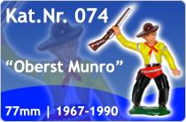 "Kat.Nr.: 074""Oberst Munro"""