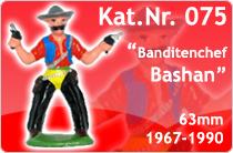 """Kat.Nr.: 075""""Banditenchef Bashan"""""""