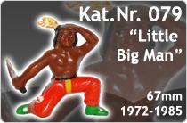 "Kat.Nr.: 079""Little Big Man"""