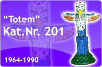 "Kat.Nr.: 201""Totem"""
