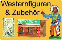 Westernfiguren & Zubehör