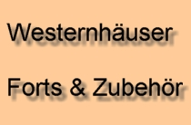 Westernhäuser & Forts